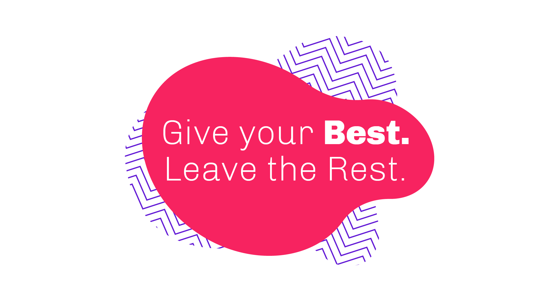 give your best in project